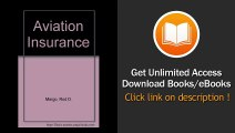 [Download PDF] Aviation Insurance The Law and Practice of Aviation Insurance Including Hovercraft and Spacecraft Insurance