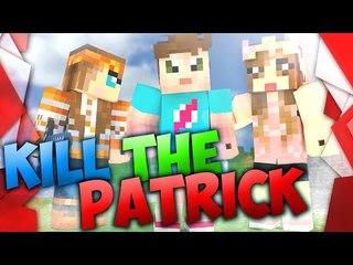Kill The Patrick - S9E04 : il faut sauver Wil.. Popi !