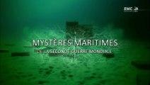2e Guerre Mondiale - Les mystères maritimes de la seconde guerre mondiale