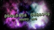 DOBLAJES BARATOS #02 - Baratos Productions