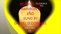 Beyond The Rainbow's End Sung By Daniel O'Donnell