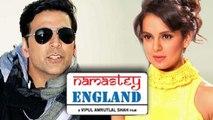 Akshay Kumar & Kangana Ranaut In Namaste England!