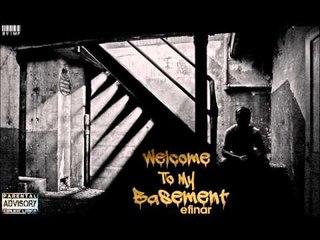 "05. Efinar - SKIT [Albumi: ""Welcome To My Basement""] 2015"