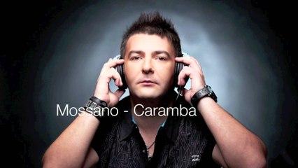 Mossano - Caramba (Radio Edit)