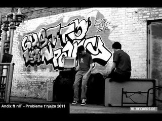 Andix ft nIT - Probleme t'njejta 2011