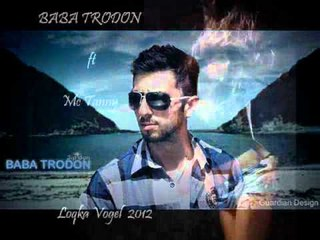 Baba Trodon ft Mc Tanny - Loqka Vogel  2012