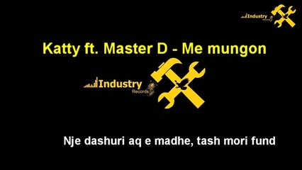 Katty ft. Master D - Me mungon (Official Song HQ)