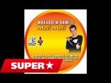 Muharrem Ahmeti - Meli Meli (Versioni 2)