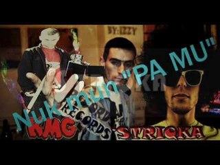 """STRIQKA - Nuk mun """"Pa Mu"""" (New 2013)"""