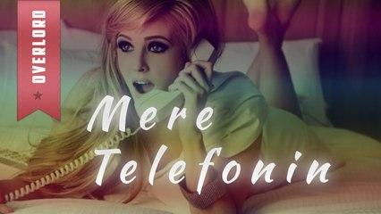 OverLord - Mere Telefonin ft. NiiL-B