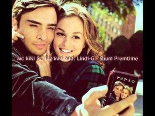 Mc KiKi Ft  Big Miri and  Lindi G   Shum Premtime