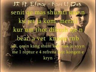 JT ft. Efinar - Rapi U Dek (OFFICIAL LYRICS VIDEO)