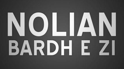 NOLIAN - BARDH E ZI