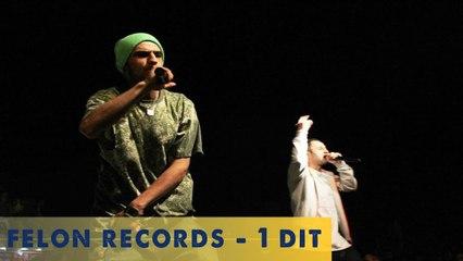 Felon Records - 1 Dit ( Audio )