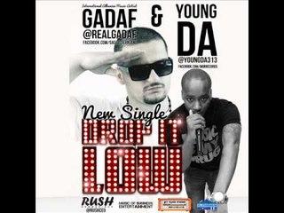 Drop It Low -YoungD.A ft GadaF 2013