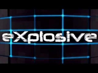 Explosive   You are Bitch