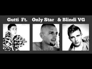 Gutti Ft Only Star & Blindi VG  - Ghetto Jetojna