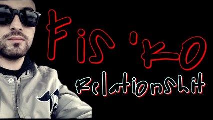 Fis'ko - RelationSHIT