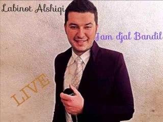 Labinot Alshiqi - Jam djal Bandil