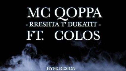 Mc Qoppa ft. Colos - Rreshtat e Dukatit