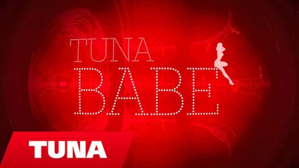 Tuna - Babe (Official Video HD)