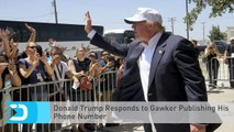 Donald Trump Responds to Gawker Publishing His Phone Number