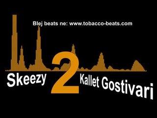Skeezy - Kallet Gostivari 2 (new 2015 )