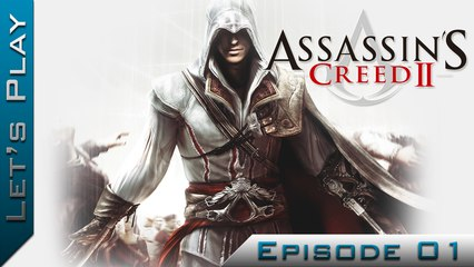 Let's Play | Assassin's Creed II : Episode 1