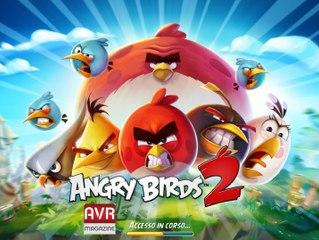 Angry Birds 2 il nuovo gioco di Rovio per iOS e Android Gameplay Italiano- AVRMagazine.com (720p)
