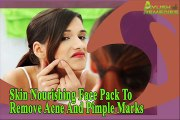 Skin Nourishing Face Pack To Remove Acne And Pimple Marks