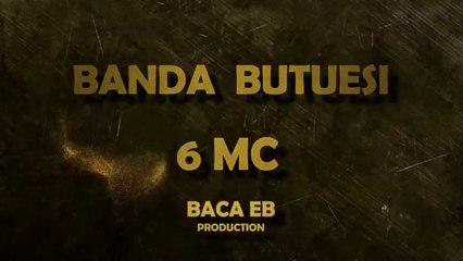 Banda Butuesi - 6 MC ( Official Lyrics Video )