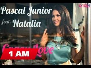 Pascal Junior feat. Natalia - Crazy Love