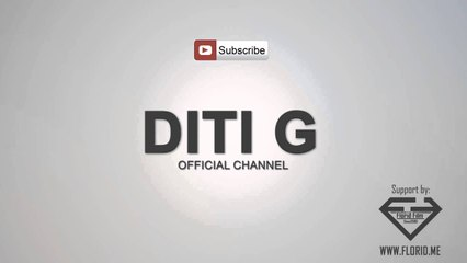 DITI G ( Official Channel) Subscribe