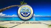 National Anthem of Micronesia - Patriots of Micronesia