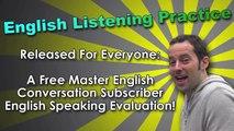 English Speaking & Fast Fluency Tips 5, English Speaking Evaluation, English Listening Practice