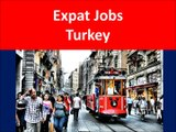 Turkey Jobs and Employment for Foreigners
