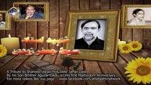 A Tribute to Shaheed Ustad Prof Sibt-e-Jaffar Zaidi by His Son BrotherAbuzar Zaidi