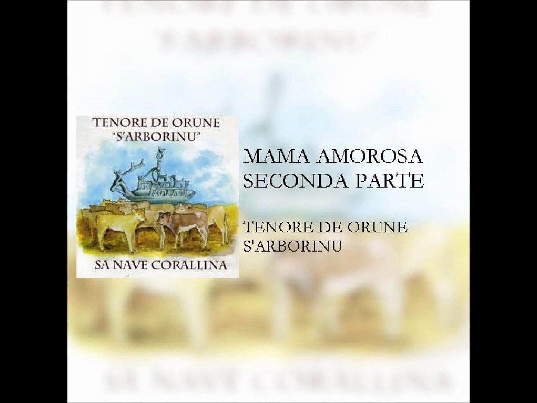 Tenore de Orune S'Arborinu - Mama amorosa (seconda parte)