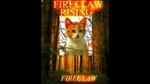 Warriors cats: Fireclaw Rising OC warrior cats story backrounds.