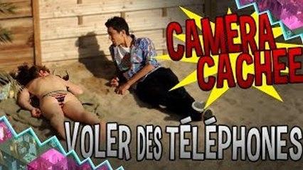 VOLER DES TELEPHONES EN CAMERA CACHEE