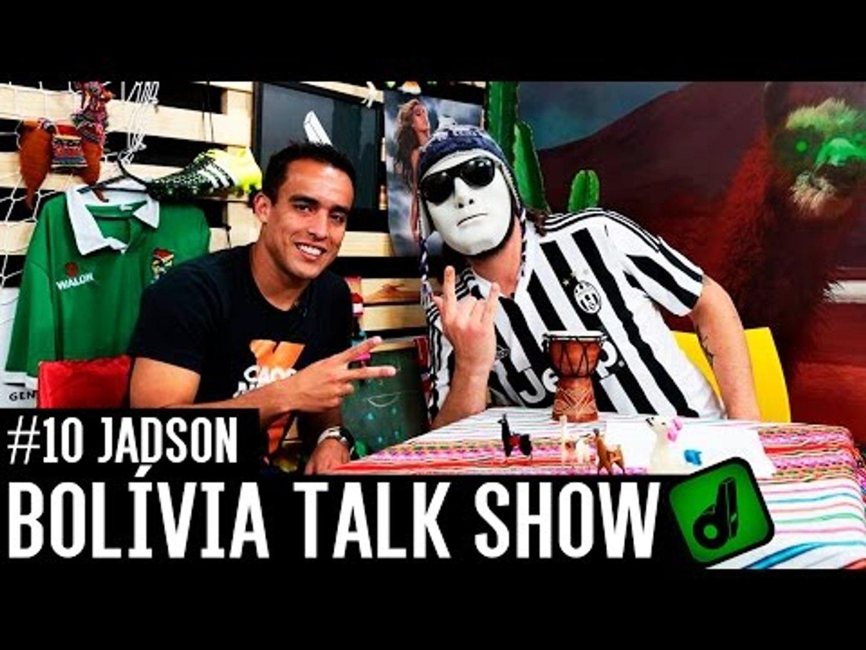 JADSON - BOLÍVIA TALK SHOW #10