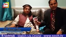 Rahmat Khan Wardeg Chief of Tehreek Istaqlal With Represented of Soch Tv In Uk