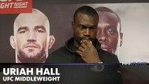 UFC Fight Night 73's Uriah Hall on self-doubt, 'a--hole' Rafael Natal