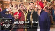 Welcome Back (Theme) Full AUDIO Song   Welcome Back   T-Series