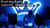 DJ SCRAPPY - Royal dnb Radio - Drum n Bass - Mini Mix 01