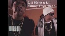 Lil Bibby x Lil Herb x DJ L Type Beat [Prod. by Lil Xane OTB]