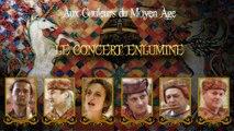 Le Concert Enluminé - AUX COULEURS DU MOYEN AGE