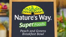 Nature's Way SuperFoods Recipe: Peach and Greens Breakfast Bowl