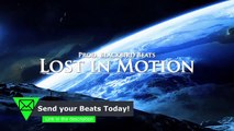 Blackbird Beats   Awesome Hip Hop Beat Deep Piano Epic Cinematic Rap instrumental   Lost in Motion
