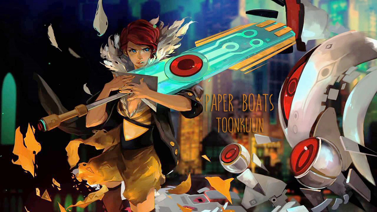 Paper Boats – Transistor 【ToonKuun】